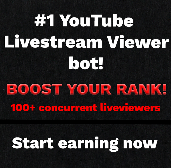 Youtube Live Streamer - RANK VIDEOS - Get 100+ vieuwers! - LIFETIME