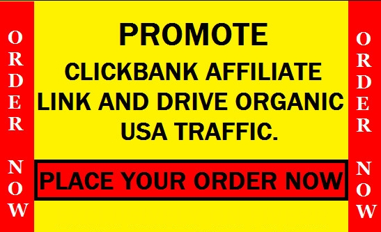 promote, market clickbank, store affiliate link, drive USA traffic