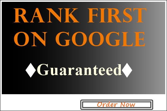 Guaranteed Ranking Your website in Google First Page.