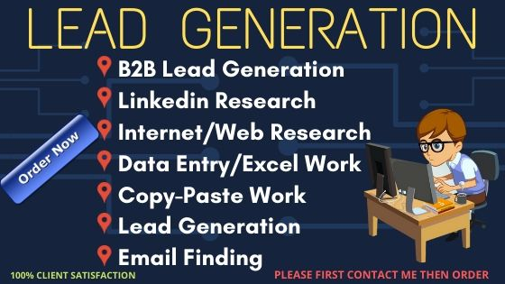 I will do perfect any kind of Lead Generation and web research, data Collection