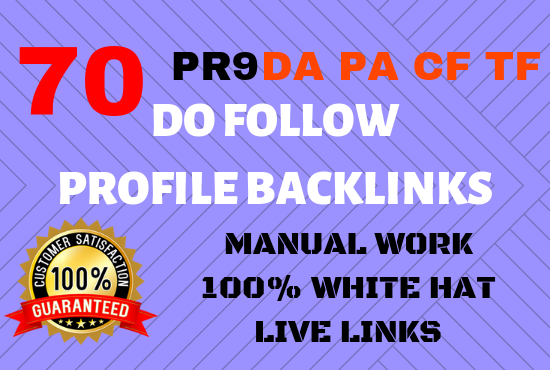 Manually Create 70 pr9 da 90 High Authority Do-follow Profile Backlinks