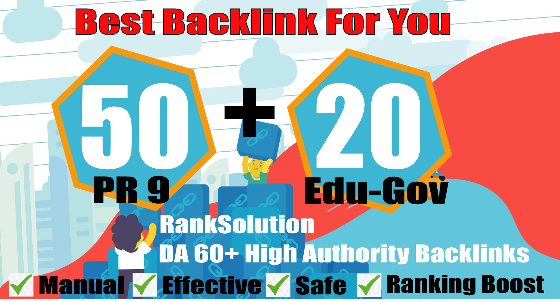 manually do 50 PR9+ 20 EDU-GOV Backlinks From Authority Domains