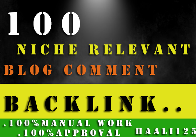 I will provide 100 niche relevant manual blog comment