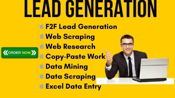 I will do Any Kind of Lead Generation