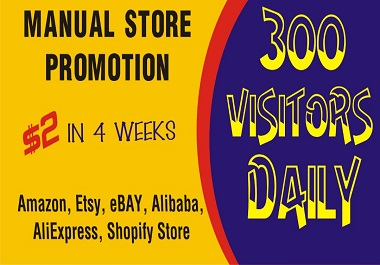 I will manually,  expertly do targeted promotion of stores in USA