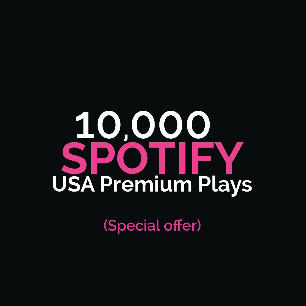 10,000+ bonus USA Premium Streams Monetized