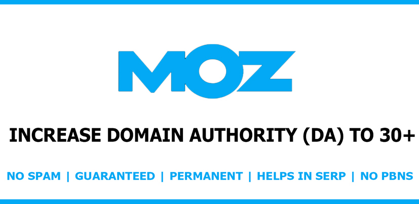 Increase your website MOZ Domain Authority DA to 30+