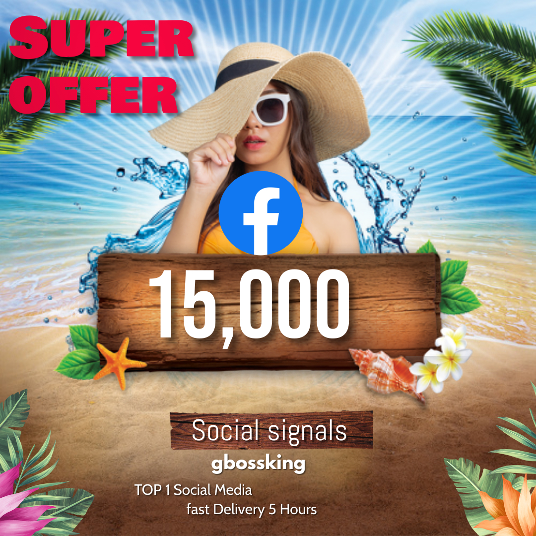 15,000 TOP social media Social Signals share Mix to boost visibility in Social Networks