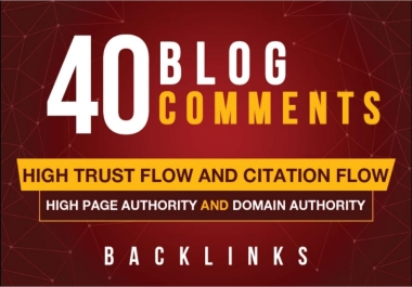 I Do 40 High DA,  PA Quality Blog Comments Live Links.