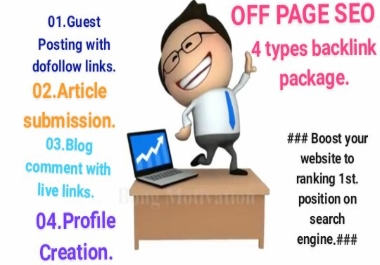I will provide you 4 types of backlink to boost & ranking your website on search engine.
