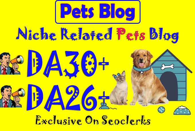 give you da30 Pets guest post permanent