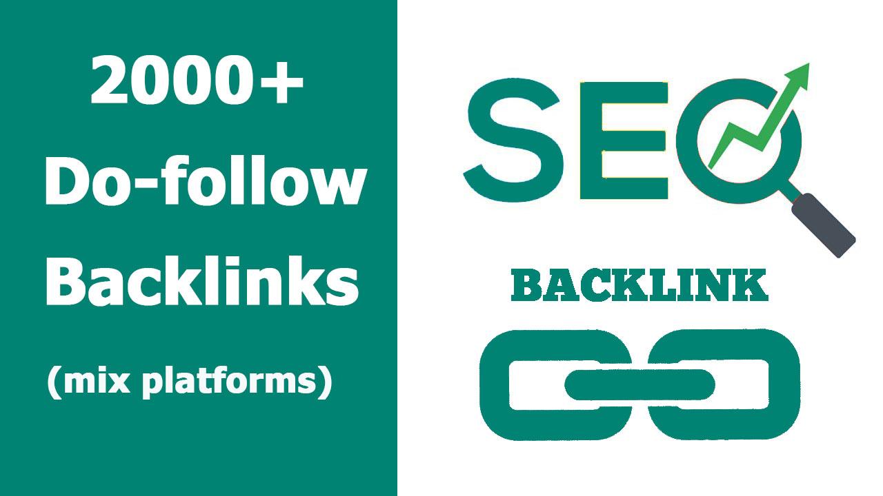 Provide 2000 Plus Do Follow backlinks best for your website
