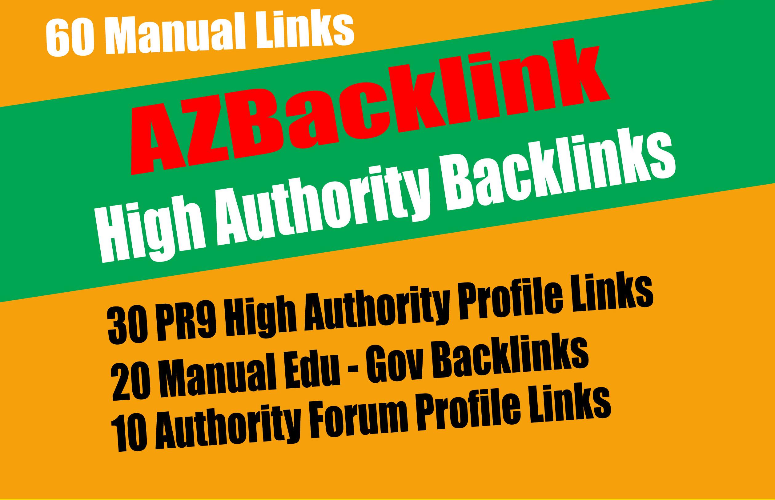 60 Authority Backlinks From 30 HQ Profile + 20 Edu-Gov Profile + 10 Forum Profile Links