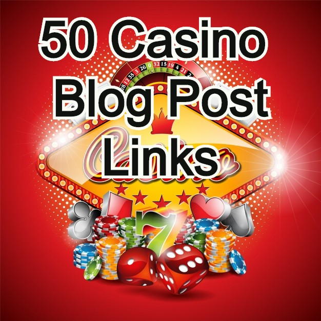 50 High Quality Casino Blog post and Casino/ Gambling/ Poker/ Betting/ and Sports Site From Web2.0