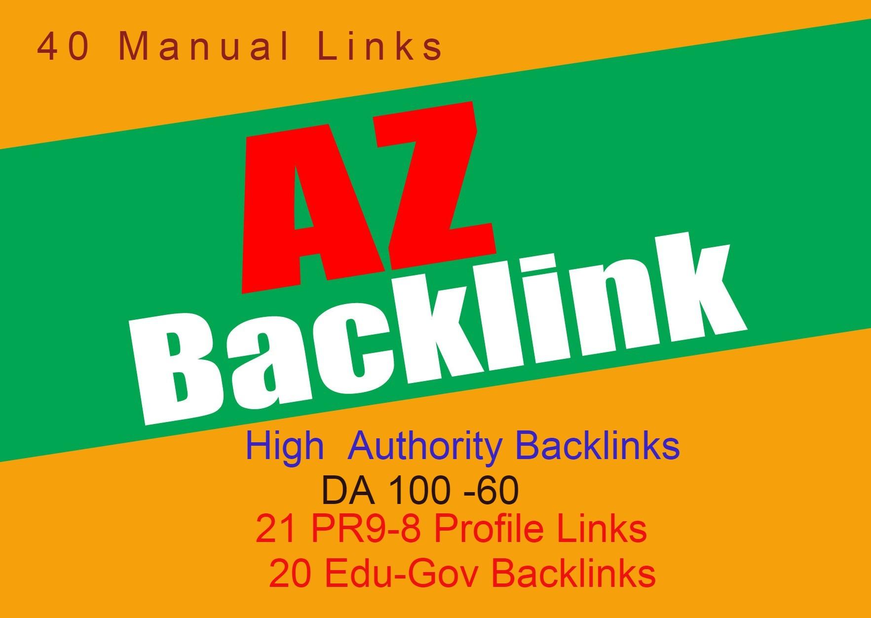 40 Authority Backlinks From 21 HQ Profile + 20 Edu-Gov Profile Links
