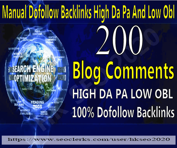 I will do 200 do-follow blog comment DA 20+ with low obl links