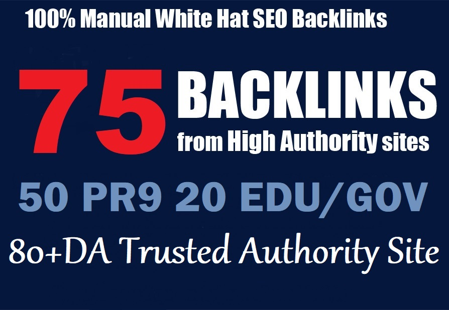 Exclusive-75 Backlinks 50 PR9+20 EDU/GOV Safe SEO High 80+DA site for Evaluate Google 1st Ranking