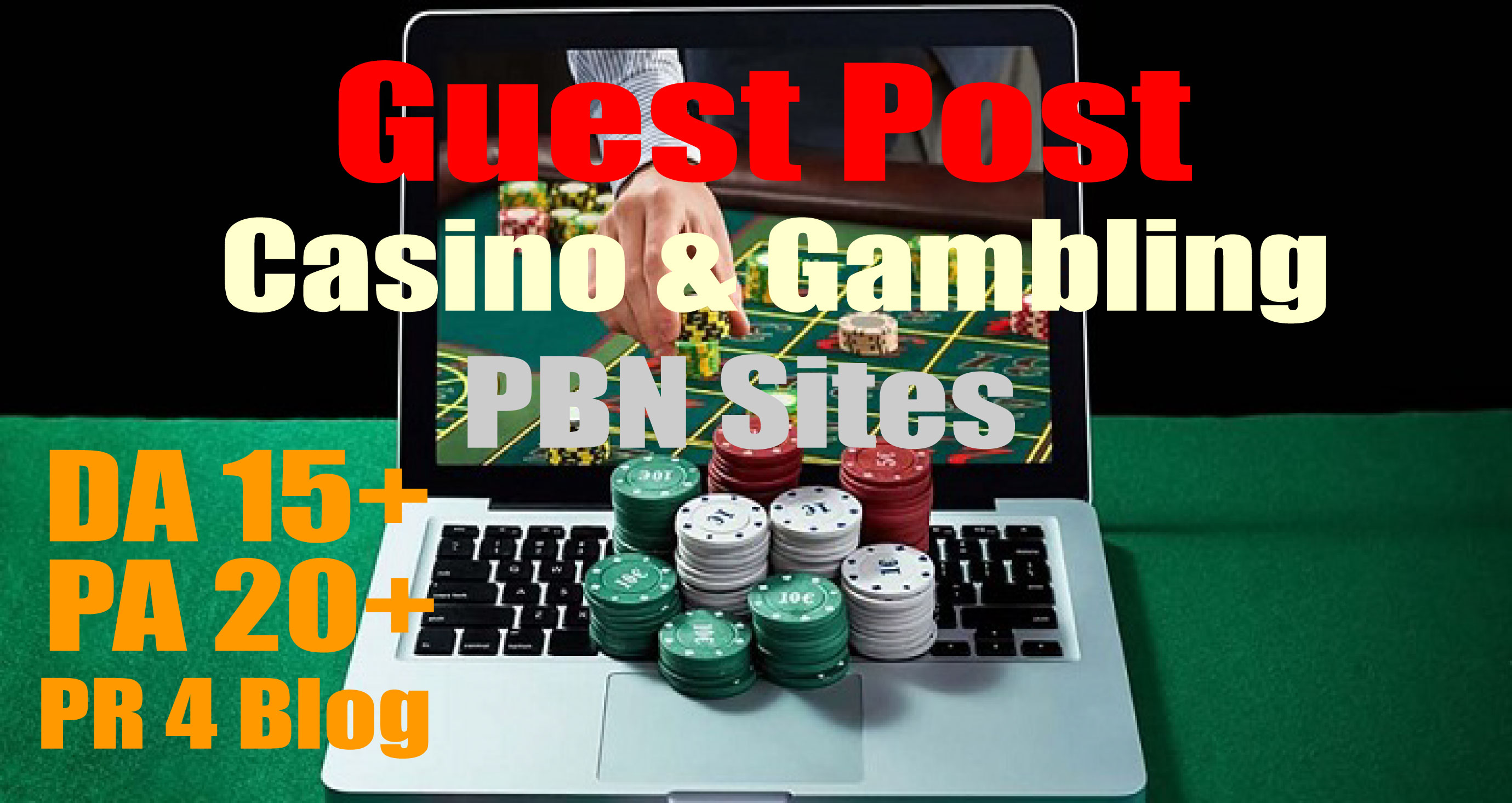 Guest Post on PR 4 Casino and Gambling High Quality Blog