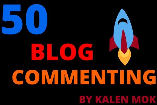 I will do 50 blog commenting in less time