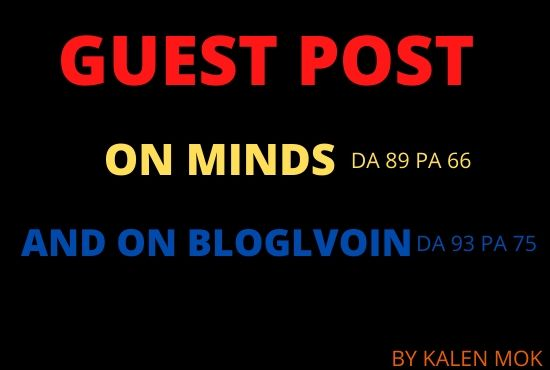 I Will write and publish guest post on minds and bloglovin