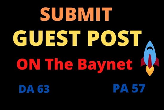 I Will Write And Publish A Guest Post On The Baynet DA 63