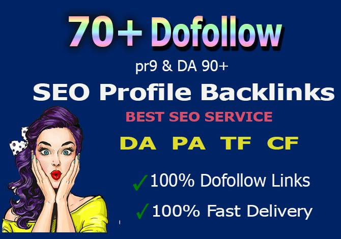 Create 70+ PR9 High Quality Dofollow profile Backlinks