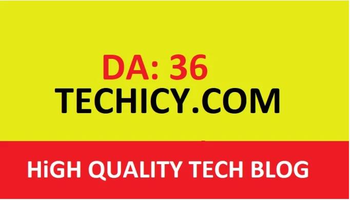 guest post on techicy.com DA 36 tech blog
