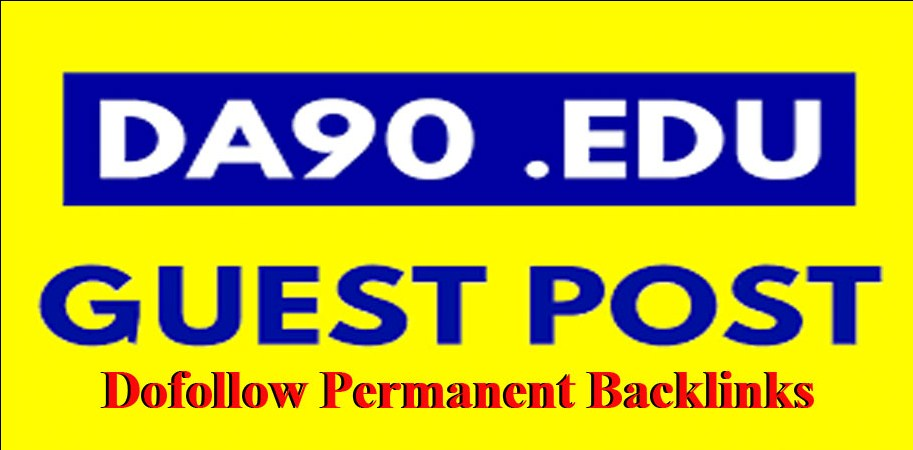 Write and publish 5 Dofollow Edu Guest Posts with DA90 Permanent Links