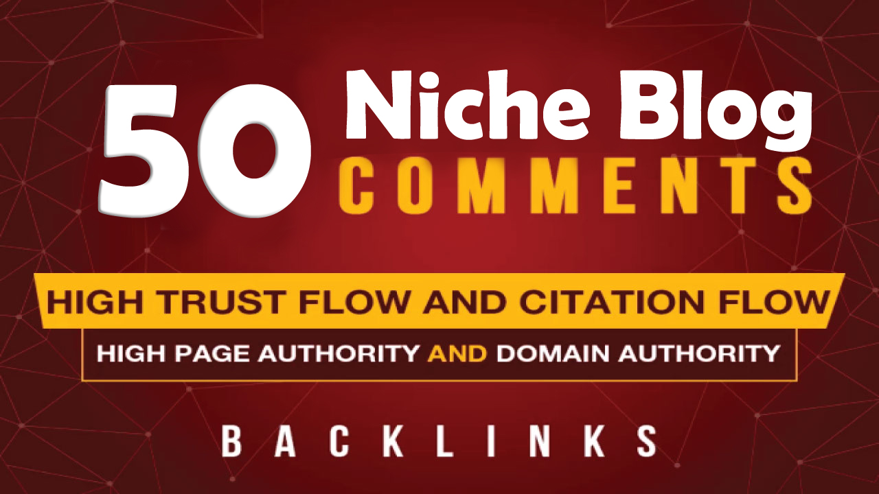I Will Do 50 High Quality SEO Niche Related Blog Comments Backlinks