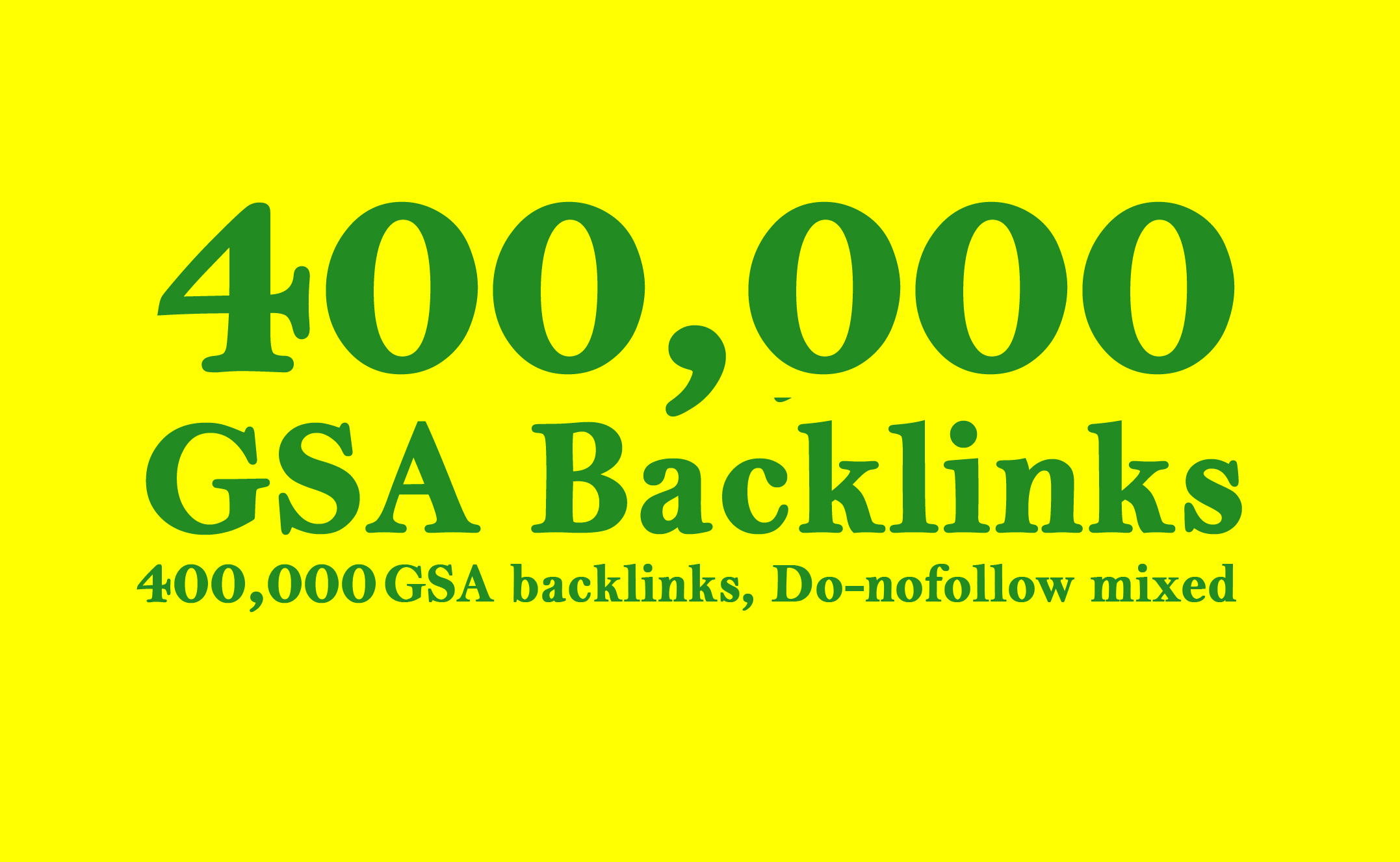 Build 400,000 GSA Search Engine Ranker Backlinks for Increase Page Link juice