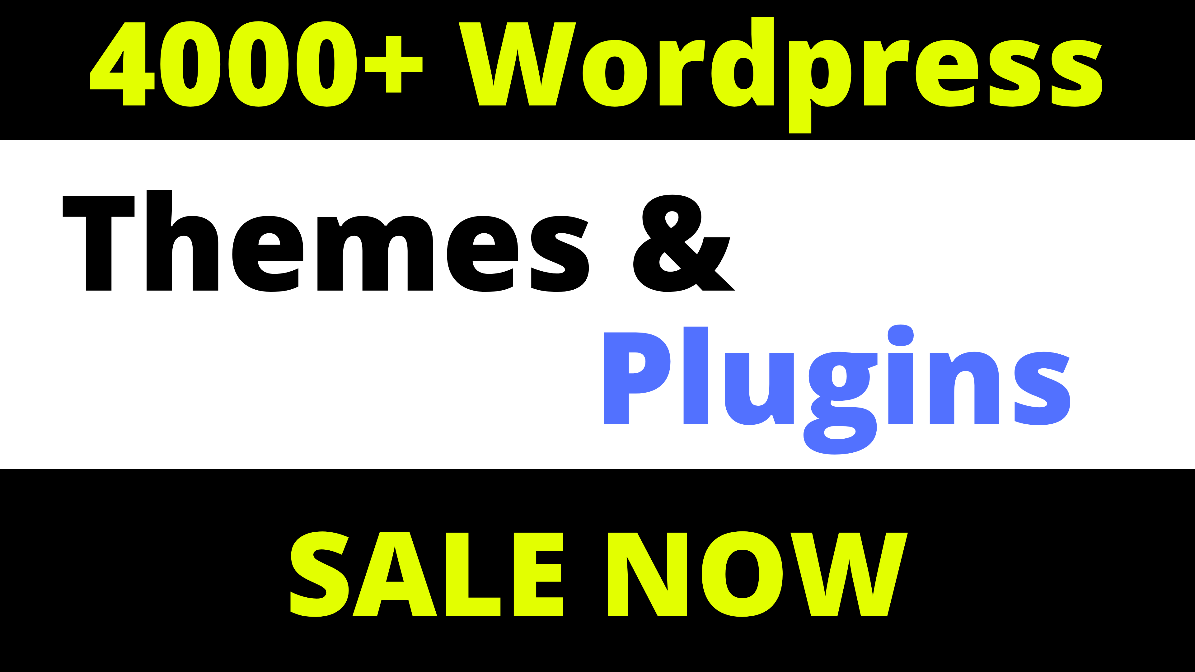 4000+ Wordpress Themes & Plugins For Your Site