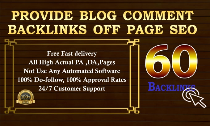 I will Provide 60 Blog Comment Backlinks Off Page SEO
