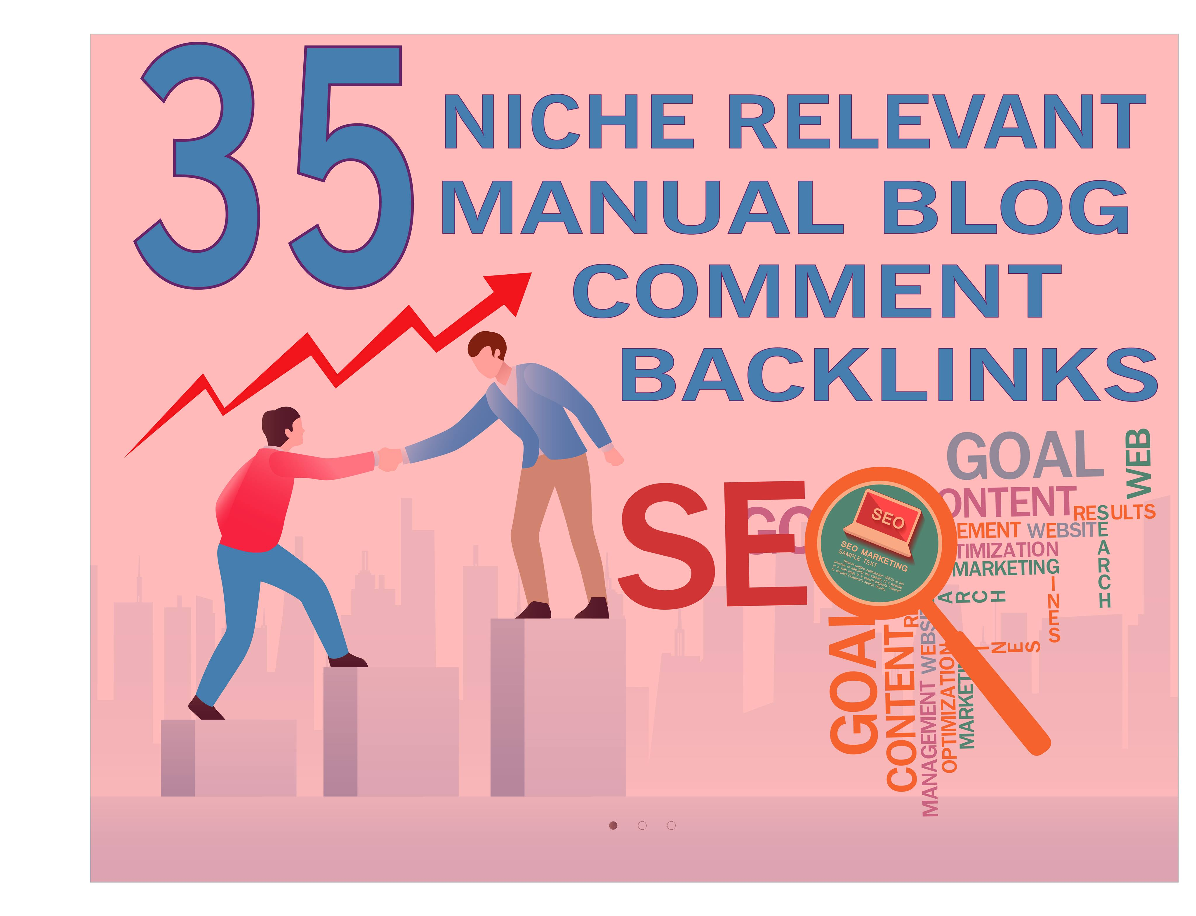 I will do 35 niche relevant blogcomments nofollow backlink