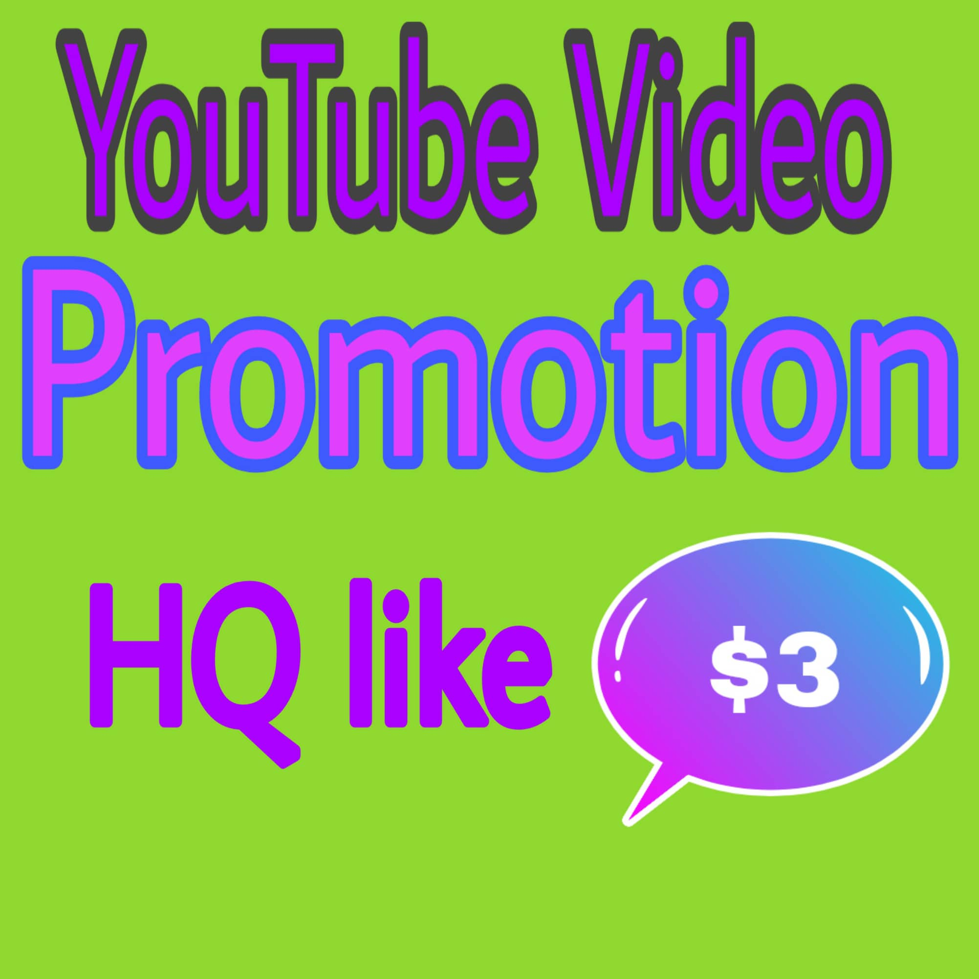 YouTube video promotion HQ real user Instant delivery for 3