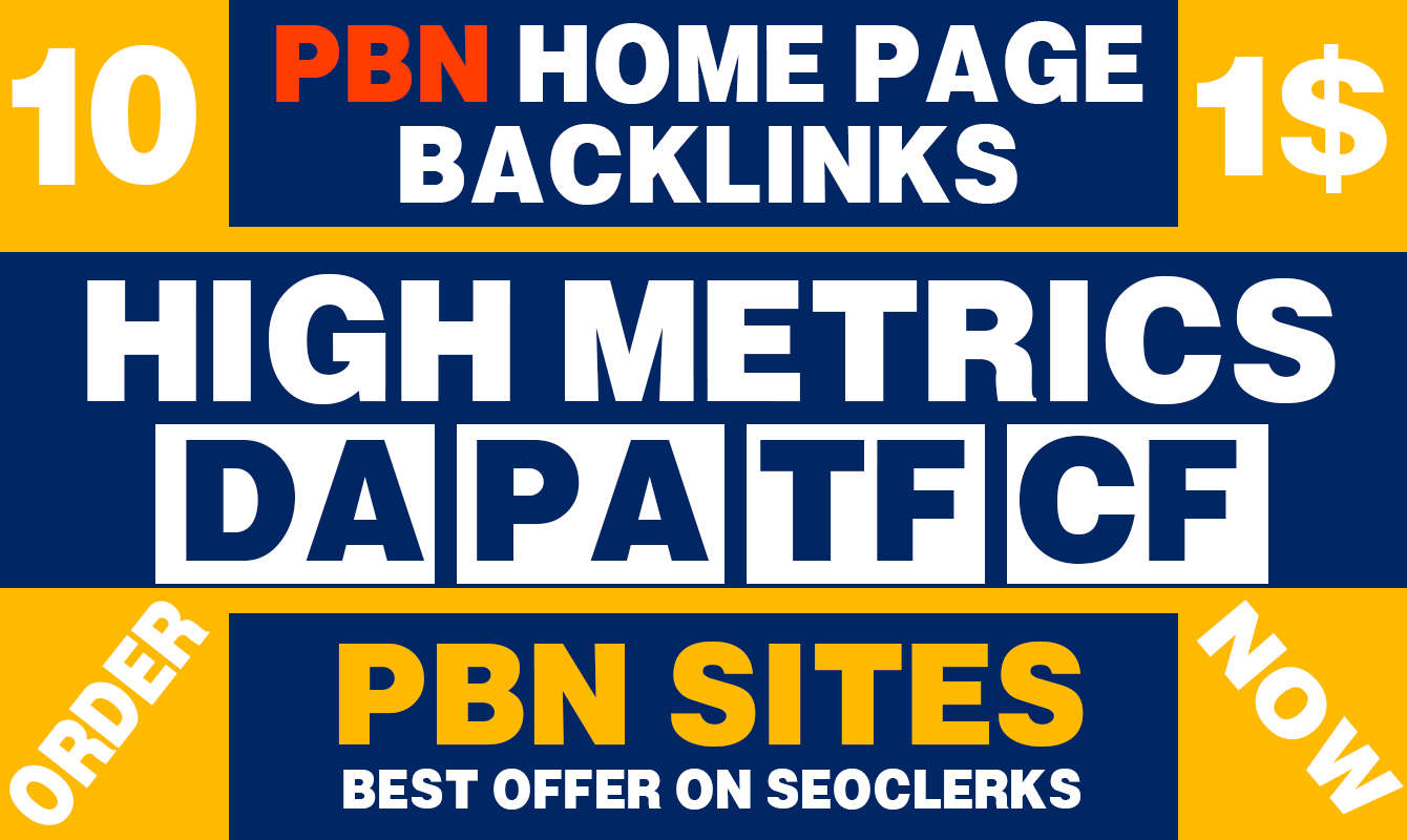 Provide 10 PBN High DA PA 30+ Home Page Dofollow Backlinks