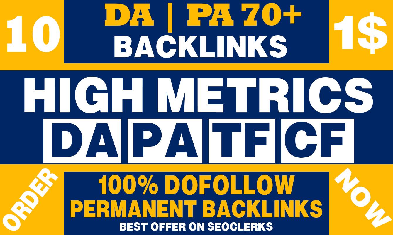 Build 10 High DA | PA 70+ Permanent High quality backlinks