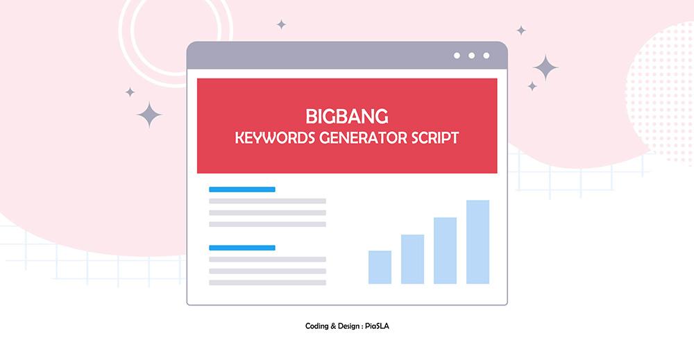 BigBang Keywords Generator PiaSLA