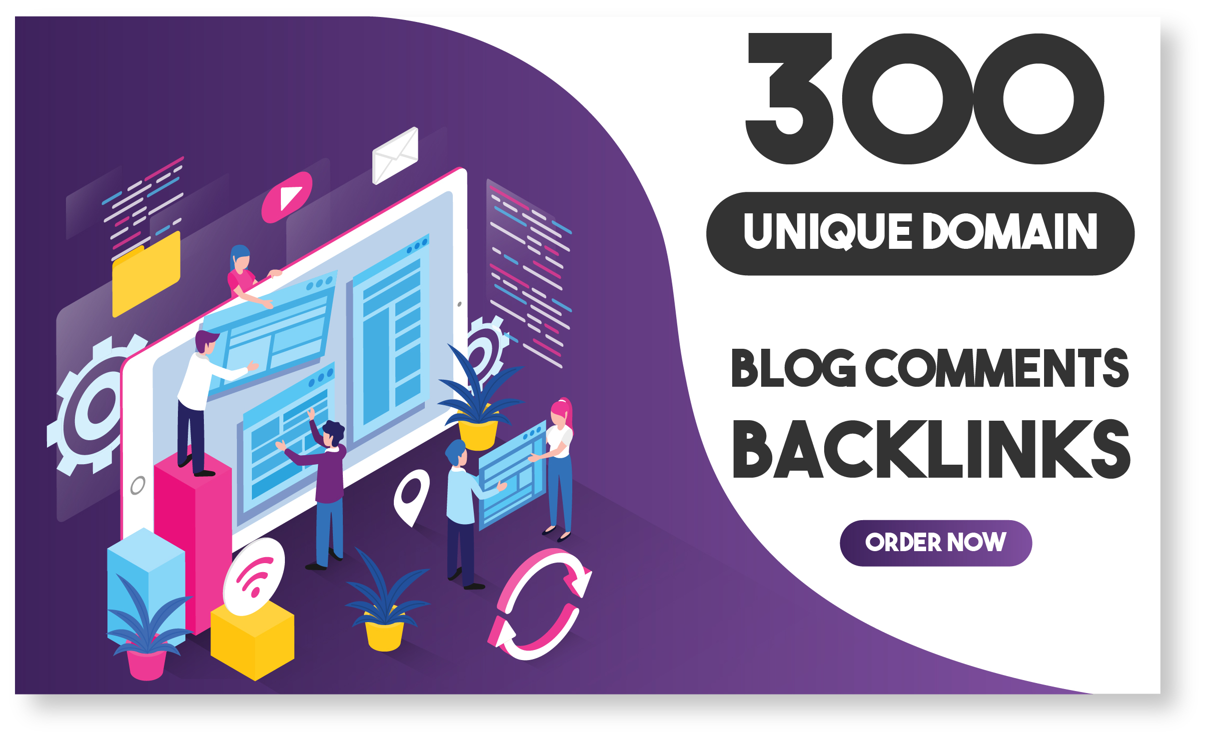 I will make manually 300 Unique Domains Blog Comments Backlinks with High DA PA