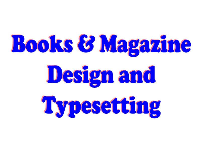 Books & Magazine Design and Typesetting
