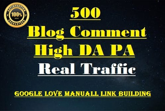 I will 500 manually blog comment backlinks on High DA PA top quality links