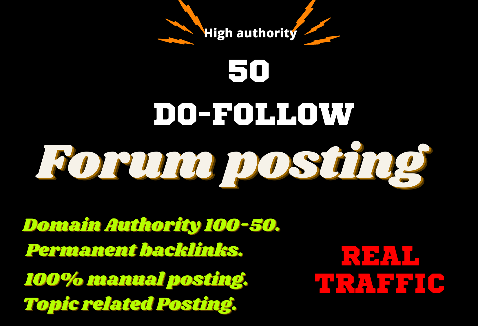 Manually Create 50 High-Authority Topic-Related Do follow Forum Posts.