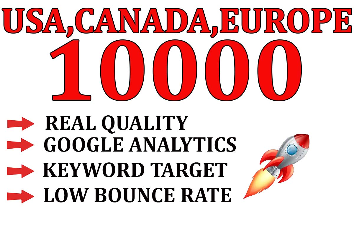 I Will send real quality traffic form USA, CANADA, EUROPE