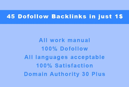 I will submit 45 dofollow backlinks of domain authority 40 plus