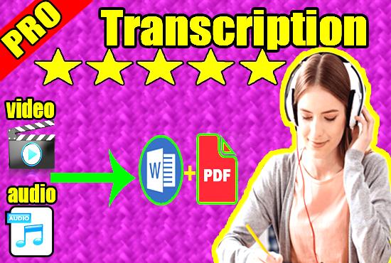 i will do audio transcription and video transcription