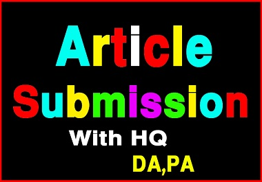 i will create 10 article submission with high DA