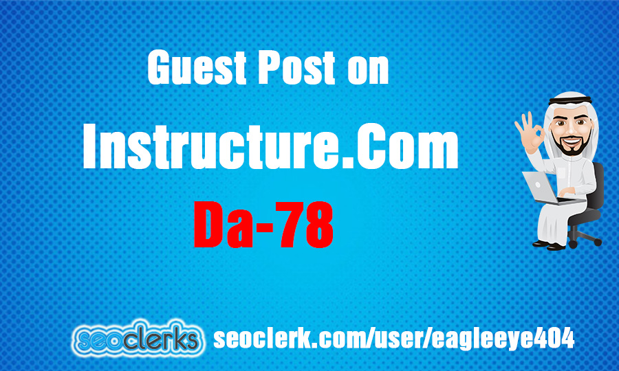 I will Guest Post on instructure dot com Da 78