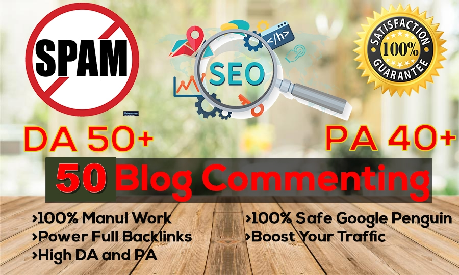 Create Manual 50 Dofollow blog commenting Backlinks DA40 to DA90