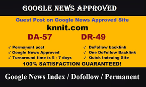 I will do guest post da 57 DR 49 my google news approved website