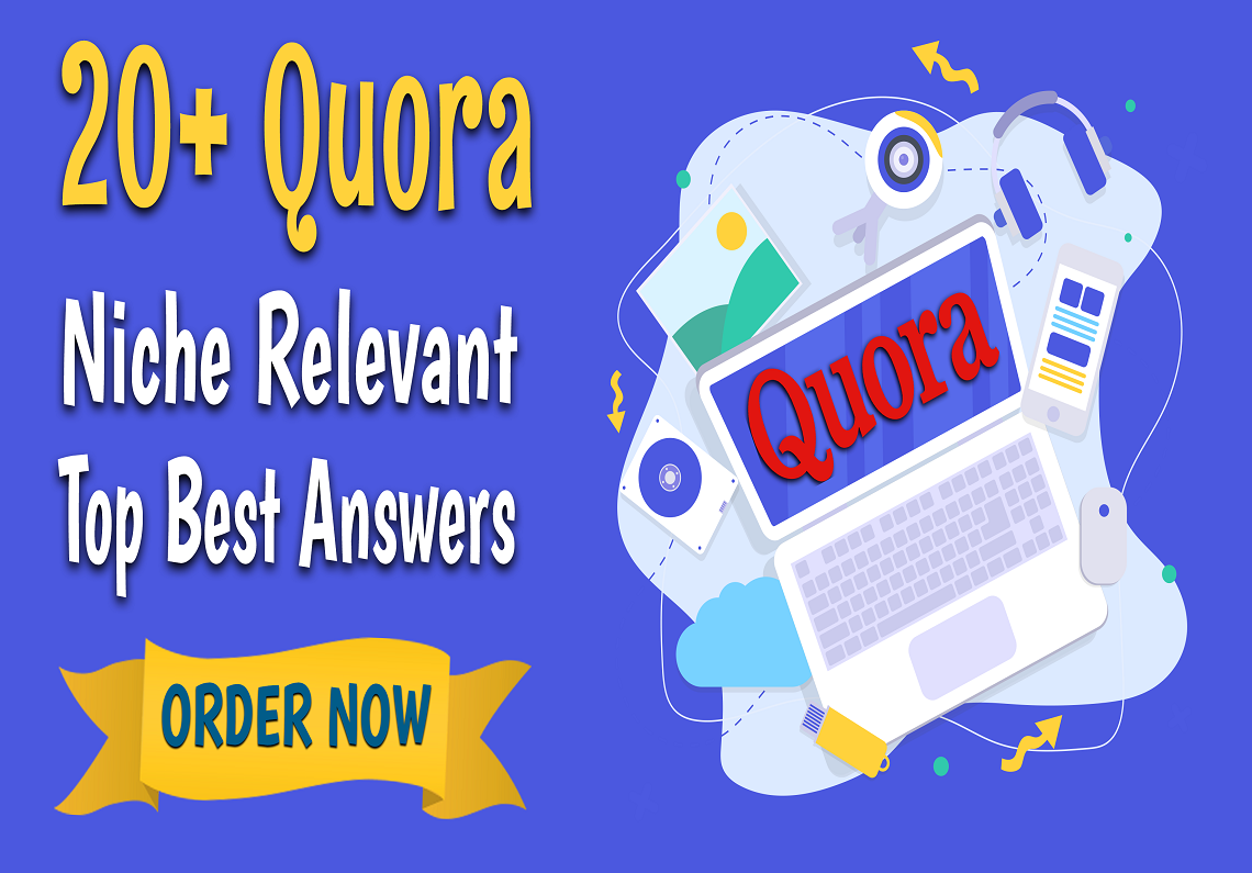 Manually Do 20 Quora Answers Posting Niche Relevant Keyword Related Top Best SEO Backlinks