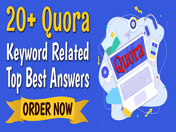 Keyword Related 20 Quora Answers Posting